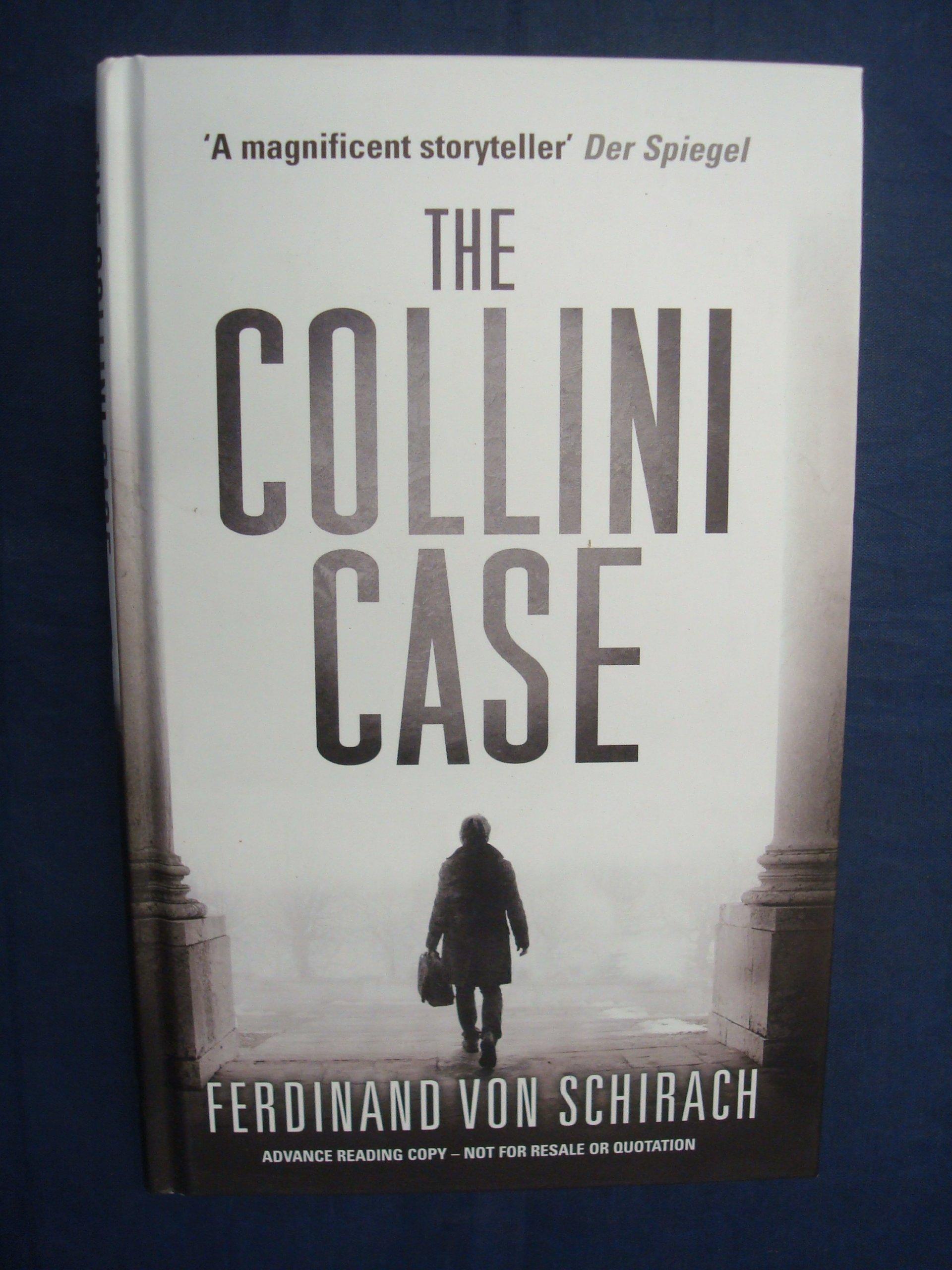 Download The Collini Case by Ferdinand von Schirach (2012-09-13) PDF
