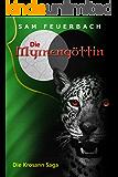 Die Myrnengöttin: Band 4 der Krosann-Saga (Die Krosann-Saga)