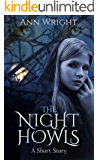 The Night Howls: A Short Story