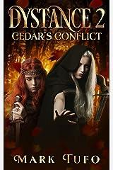 Dystance 2: Cedar's Conflict Kindle Edition