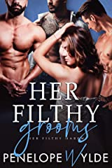 Her Filthy Grooms: Small Town Fake Fiancée Reverse Harem Romance (Her Filthy Harem Book 3) Kindle Edition