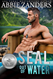 SEAL Out of Water (Silver SEALs Book 7)