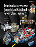 Aviation Maintenance Technician Handbook-Powerplant, Volume 2