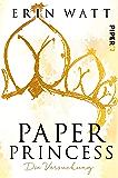 Paper Princess: Die Versuchung (Paper-Reihe 1) (German Edition)