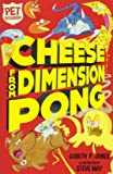 Cheese from Dimension Pong (Pet Defenders)