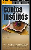 Contos Insólitos (Clássicos do Horror Livro 11)