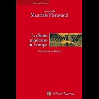 Lo Stato moderno in Europa: Istituzioni e diritto (Italian Edition) book cover