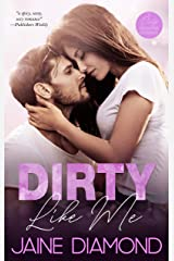 Dirty Like Me: A Rockstar Romance (Dirty, Book 1) Kindle Edition