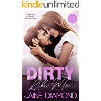 Dirty Like Me: A Rockstar Romance (Dirty, Book 1) book cover