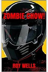 Zombie Chow!