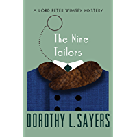 The Nine Tailors (The Lord Peter Wimsey Mysteries Book 11)