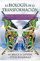 La biología de la transformación / Spontaneous Evolution: Nuestro futuro positivo (y cómo llegar allí desde aquí) / Our Positive Future Capa comum