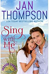 Sing with Me: Starting Over on St. Simon's Island... A Christian Beach Romance (Seaside Chapel Book 3) Kindle Edition