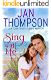 Sing with Me: Starting Over on St. Simon's Island... A Christian Beach Romance (Seaside Chapel Book 3)