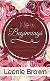 New Beginnings : A Pride and Prejudice Variation Anthology