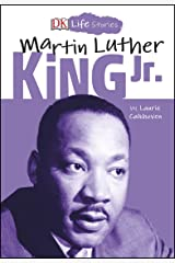 DK Life Stories Martin Luther King Jr Kindle Edition