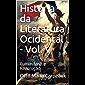 História da Literatura Ocidental - Vol. V: Iluminismo e Revolução