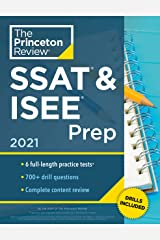 Princeton Review SSAT & ISEE Prep, 2021: 6 Practice Tests + Review & Techniques + Drills (Private Test Preparation) Kindle Edition