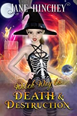 Witch Way to Death & Destruction: A Witch Way Paranormal Cozy Mystery Kindle Edition