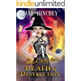 Witch Way to Death & Destruction: A Witch Way Paranormal Cozy Mystery