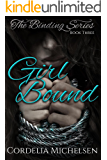 Girl Bound (The Binding Series Book 3)