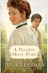 A Passion Most Pure (The Daughters of Boston Book #1): A Novel Kindle Edition
