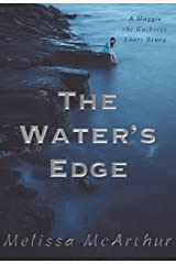 The Water's Edge: A Maggie the Gatherer Short Story Kindle Edition