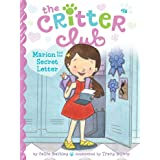 Marion and the Secret Letter (16) (The Critter Club)