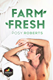 Farm Fresh (Naked Organics Book 1)