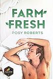 Farm Fresh (Naked Organics Book 1)