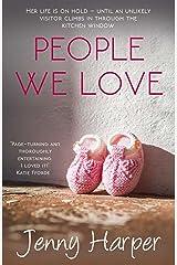 People We Love (The Heartlands Series)