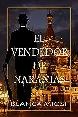 El vendedor de naranjas (Spanish Edition) Kindle Edition