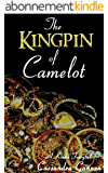 The Kingpin of Camelot (A Kinda Fairytale Book 3) (English Edition)