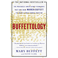 Buffettology: the Previously Unexplained Techniques That Have Made Warren Buffett the World's Most Famous Investor (English Edition)