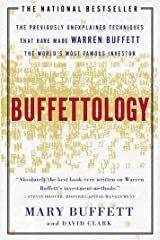 Buffettology: The Previously Unexplained Techniques That Have Made Warren Buffett The Worlds Kindle Edition