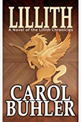 Lillith: Beginning of the Lillith Chronicles Kindle Edition
