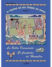 El teatro de los títeres de dedo presenta... La bella durmiente / El flautista de Hamelín