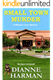 Small Town Murder: Midwest Cozy Mystery Series