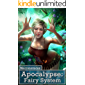 Apocalypse: Fairy System (Systems of the Apocalypse Book 2)