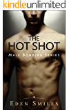 The Hot Shot: Coming Out the Hard Way
