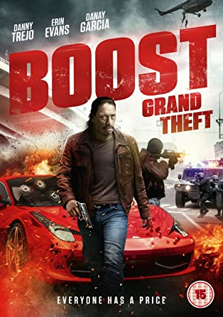 Boost: Grand Theft [DVD]: Amazon.co.uk: Danny Trejo, Nathan ...
