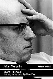 Michel Foucault: Poder, saber y subjetivación (El Libro De Bolsillo - Filosofía)