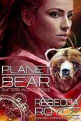 Planet Bear: A Reverse Harem Science Fiction Romance Short Novel (Shifter's World Book 1) Kindle Edition