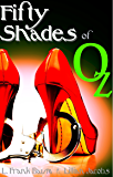 Fifty Shades of Oz
