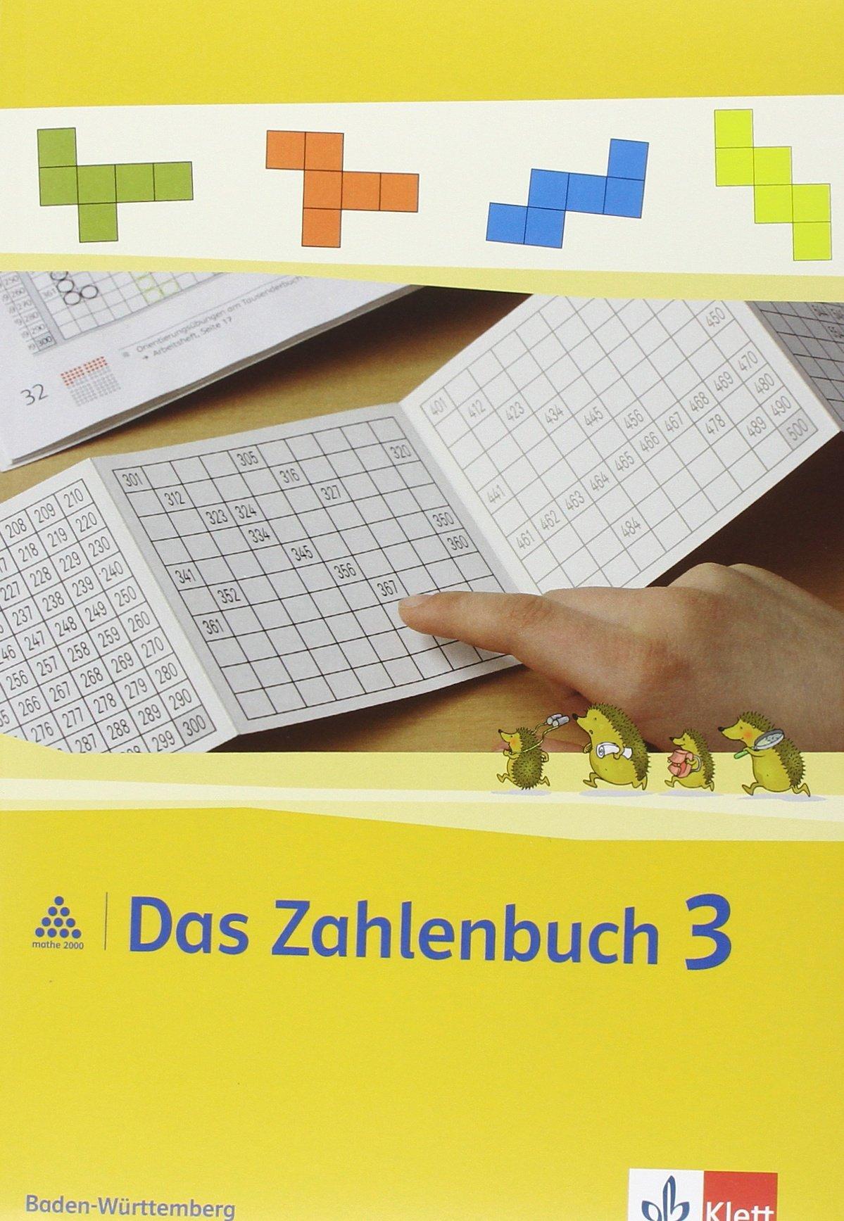 Das Zahlenbuch - Ausgabe für Baden-Württemberg / Neubearbeitung: Das Zahlenbuch - Ausgabe für Baden-Württemberg / Schülerbuch 3. Schuljahr: Neubearbeitung