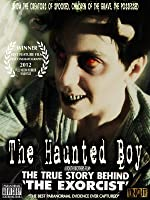 The Haunted Boy - The Secret Diary Of The Exorcist