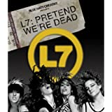 L7 - Pretend We're Dead [Blu-ray + DVD]