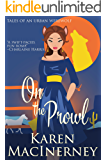 On the Prowl (Tales of an Urban Werewolf Book 2)
