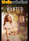 Wanted: Miller (Silverpines Series Book 10)