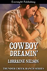 Cowboy Dreamin' (Thunder Creek Ranch Book 8)